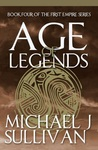 Age of Legends (The Legends of the First Empire #4)
