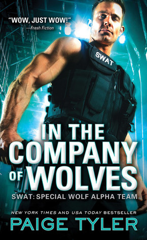 Review and Excerpt: In the Company of Wolves by Paige Tyler (@PaigeTyler)