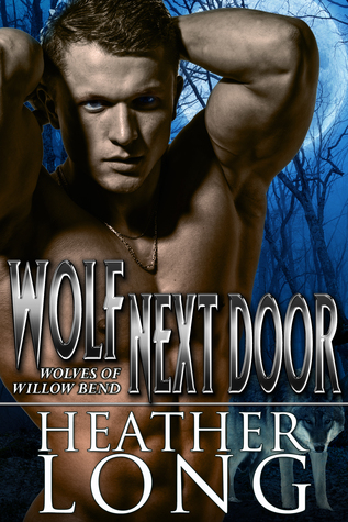 Wolf Next Door (Wolves of Willow Bend, #3.5)