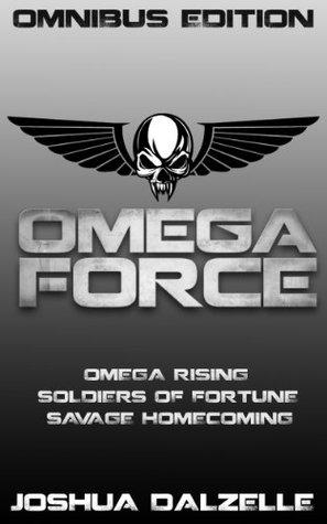 Omega Force Series Omnibus Joshua Dalzelle