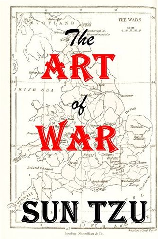 The Art of War Annotated, Illustrated  by  Sun Tzu