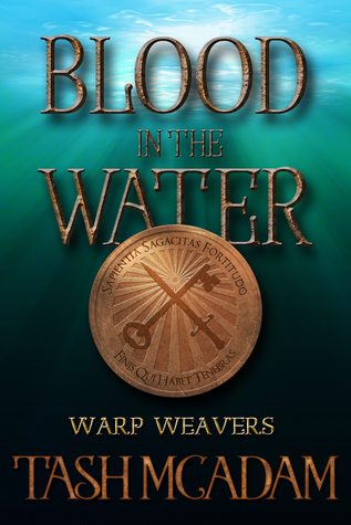 Blood in the Water (Warp Weavers novella) by Tash McAdam