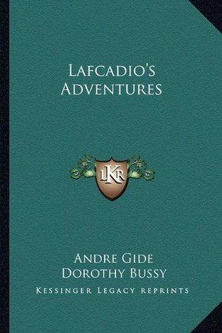 http://www.goodreads.com/book/show/22764917-lafcadio-s-adventures