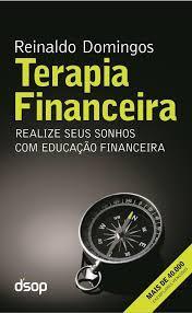 Terapia Financeira  by  Reinaldo Domingos