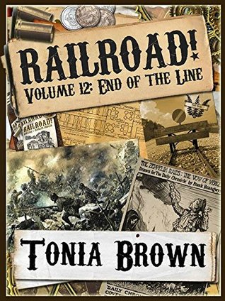 Railroad! Volume Twelve: End of the Line