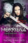 The Morrigna (Maurin Kincaide #1)