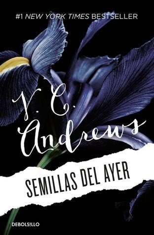 Semillas del ayer - V.C. Andrews