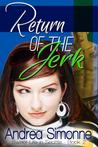 Return of the Jerk (Sweet Life in Seattle #2)