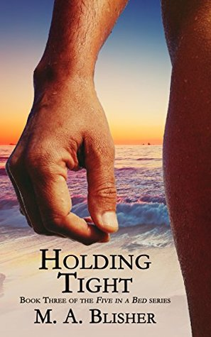 Holding Tight (Five in a Bed Book 3)