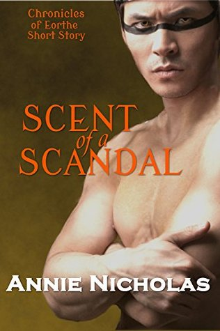 Scent of a Scandal: Shifter Romance (Chronicles of Eorthe Book 3)  by  Annie Nicholas