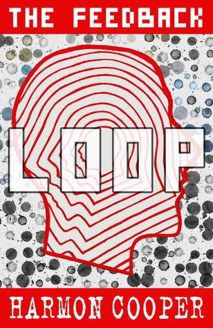 The Feedback Loop Book One