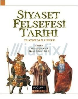 Siyaset Felsefesi Tarihi  by  Ahu Tunçel, Kurtul Gülenç