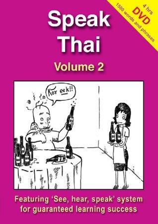Speak Thai - Volume 2 (Book + DVD)  by  Richard Charles