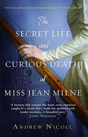 The Secret Life and Curious Death of Miss Jean Milne