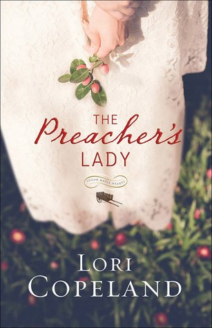 The Preacher's Lady (Sugar Maple Hearts #1)