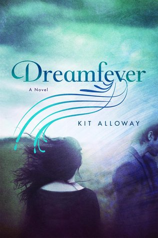 Dreamfever by Kit Alloway book cover
