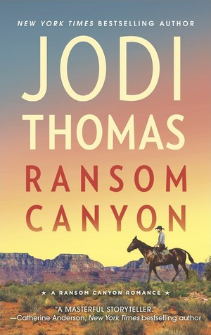 Ransom Canyon by Jodi Thomas on Pretty Sassy Cool