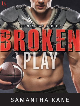{Review} Broken Play by Samantha Kane