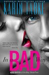 In a Bad Way (Bad Boys of the Bay, #2)