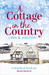 A Cottage in the Country by Linn B. Halton