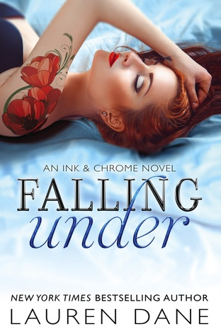 {Review} Falling Under by Lauren Dane (Ink & Chrome #2)