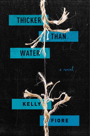 3 Reasons To Read… Thicker Than Water by Kelly Fiore
