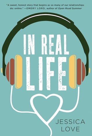 #Review ~ In Real Life by Jessica Love | Anatea's Bookshelf