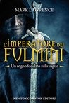 L'imperatore dei fulmini (The Broken Empire, #3)
