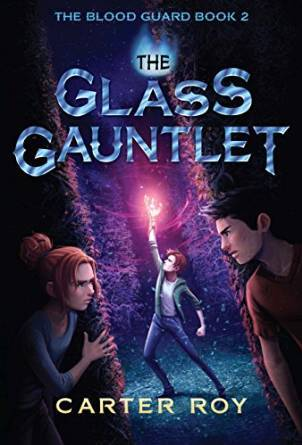 The Glass Gauntlet (The Blood Guard Series Book 2)