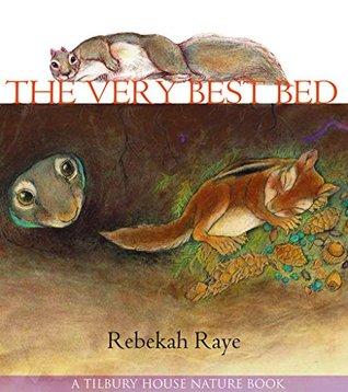 The Very Best Bed  by  Rebekah Raye