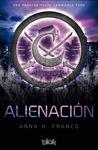 Alienación by Anabella Franco (Anna K. Fr...