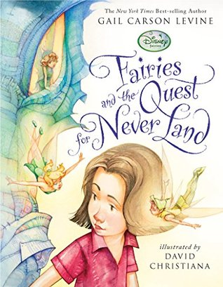 Fairies and the Quest for Never Land (Fairy Dust Trilogy Book, A)