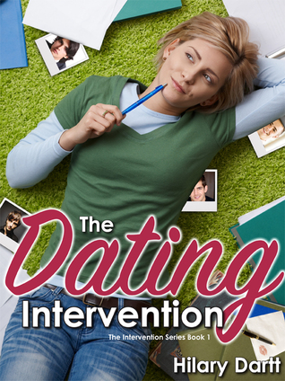 The Dating Intervention (Book 1 in the Intervention Series)