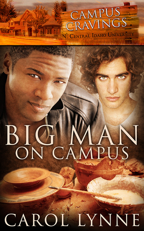 Recent Release Review: Big Man on Campus (Campus Cravings #20) by Carol Lynne