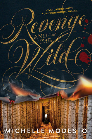 Review: Revenge and the Wild by Michelle Modesto (@jessicadhaluska, @ellemodesto)