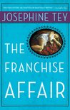 The Franchise Affair (Inspector Alan Grant, #3)