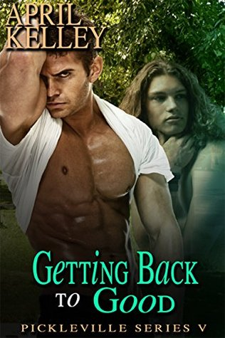 Book Review: Getting Back To Good by April Kelley
