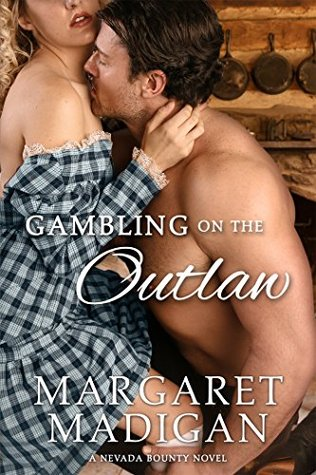 Gambling on the Outlaw (Nevada Bounty, #1)