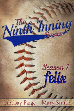 Felix (The Ninth Inning, #1)