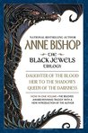 The Black Jewels Trilogy: Daughter of the Blood, Heir to the Shadows, Queen of the Darkness (The Black Jewels, #1-3)