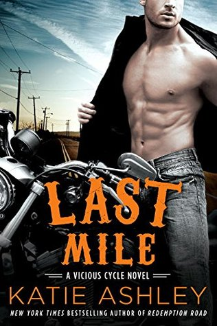 {Review} Last Mile by Katie Ashley (with Excerpt)