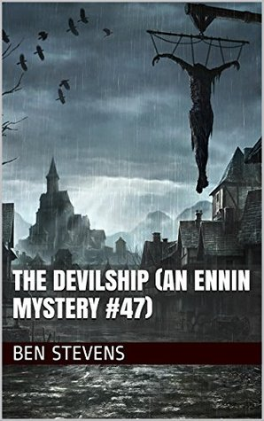 The Devilship (An Ennin Mystery #47) Ben Stevens