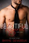 Beautiful Regret: Part One (VIP Short Story)