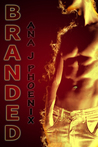 Branded (Ash and Flames, #1)