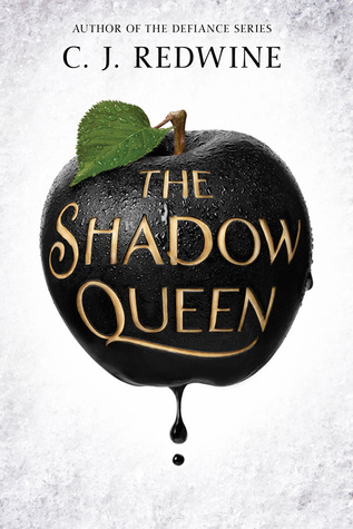 #Review ~ The Shadow Queen (Ravenspire #1) by C.J. Redwine | Anatea's Bookshelf