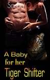 A Baby for her Tiger Shifter: BBW Paranormal Shifter Romance (Surprisingly Hot Shifters Book 2)