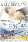 Marrying Mr. English (The English Brothers, #6.5)