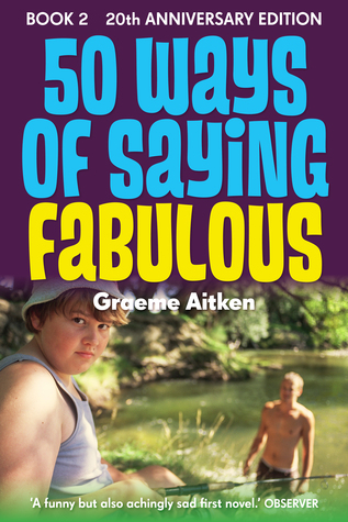 50 Ways of Saying Fabulous Book 2 20th Anniversary Edition  by  Graeme Aitken