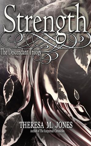 Strength (The Descendant Trilogy 2.5)