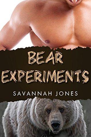Bear Experiments  by  Savannah Jones